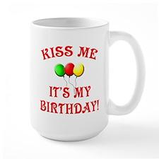 Kiss Me, It's My Birthday, with Balloons Mug