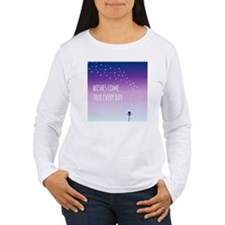 Wishes come true every T-Shirt