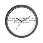 Emjoy Me While You Can Wall Clock