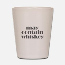 may contain whiskey Shot Glass
