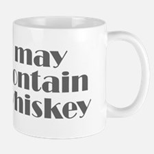 may contain whiskey Small Small Mug