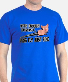 Pigs Fly Just Fine T-Shirt