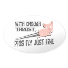 Pigs Fly Just Fine Decal