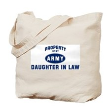 Property of my Daughter In La Tote Bag