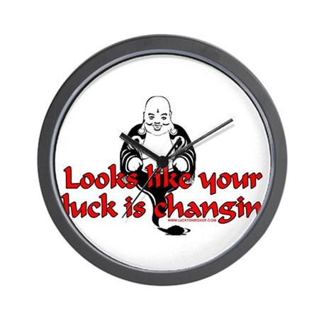 Looks Like Your Luck Is Chang Wall Clock