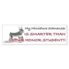 My Mini Schnauzer Is Smarter... Bumper Bumper Sticker