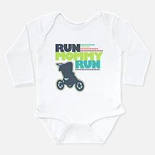 Run Mommy Run - Stroller - Long Sleeve Body Suit