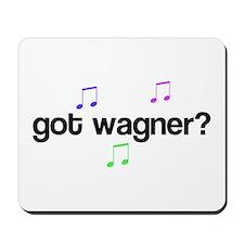 Got Wagner? Mousepad