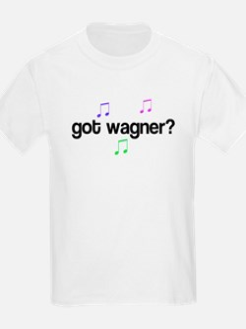 Got Wagner? Kids T-Shirt