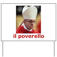 Pope Francis Catholic Yard Sign
