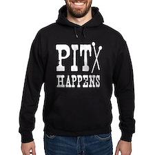 Pit Happens Hoodie