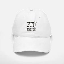 Pit Happens Baseball Baseball Cap