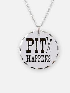 Pit Happens Necklace