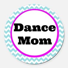 Unique Dance mom Round Car Magnet