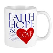 Faith Hope Love Small Mugs