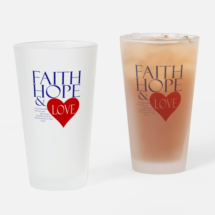 Faith Hope Love Drinking Glass
