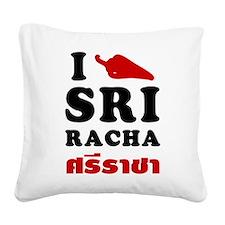 I Love Sriracha Square Canvas Pillow