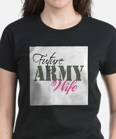 Future Army Wives T-Shirt