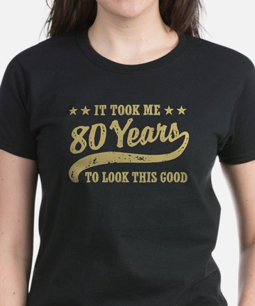 Funny 80th Birthday Women's Dark T-Shirt