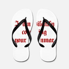 I-am-silently-grammar-plaing-brown Flip Flops