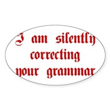I-am-silently-grammar-plaing-brown Decal