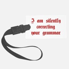 I-am-silently-grammar-plaing-brown Luggage Tag