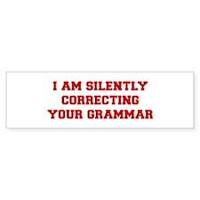 I-am-silently-grammar-fresh-brown Bumper Bumper Sticker