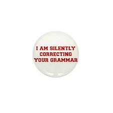 I-am-silently-grammar-fresh-brown Mini Button (10