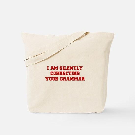 I-am-silently-grammar-fresh-brown Tote Bag