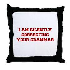 I-am-silently-grammar-fresh-brown Throw Pillow