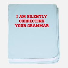 I-am-silently-grammar-fresh-brown baby blanket