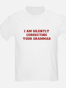 I-am-silently-grammar-fresh-brown T-Shirt