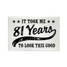 Funny 81st Birthday Rectangle Magnet