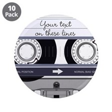 "Customizable Cassette Tape - 3.5"" Button (10 pack)"