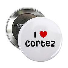 I * Cortez Button