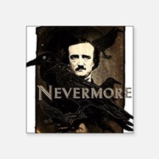 """nevermore.png Square Sticker 3"""" x 3"""""""