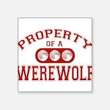 "property-werewolf.png Square Sticker 3"" x 3"""