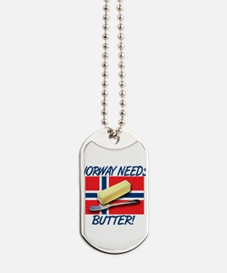 norway-needs-butter.png Dog Tags