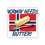 norway-needs-butter.png Square Sticker 3