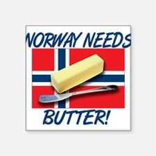 """norway-needs-butter.png Square Sticker 3"""" x 3"""""""