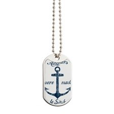 anchors-were-made-to-sink_bu Dog Tags
