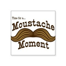"""moustache-moment_tee.png Square Sticker 3"""" x 3"""""""