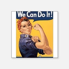 """we-can-do-it.png Square Sticker 3"""" x 3"""""""