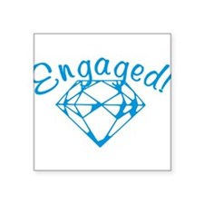 """engaged.png Square Sticker 3"""" x 3"""""""