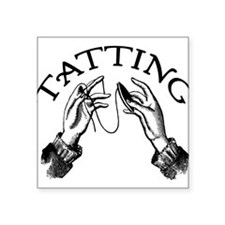 """tatting_bl.png Square Sticker 3"""" x 3"""""""