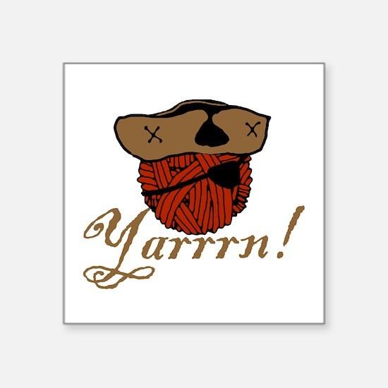 "yarrrn.png Square Sticker 3"" x 3"""