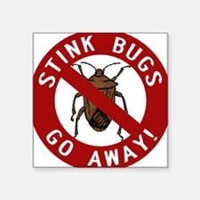 "stink bug-go-away.png Square Sticker 3"" x 3"""