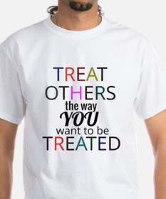 Treat Others T-Shirt