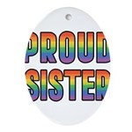 PROUD-SISTER_TR.png Ornament (Oval)