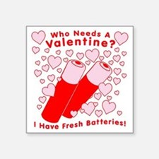 "bl_valentine-batteries.png Square Sticker 3"" x 3"""